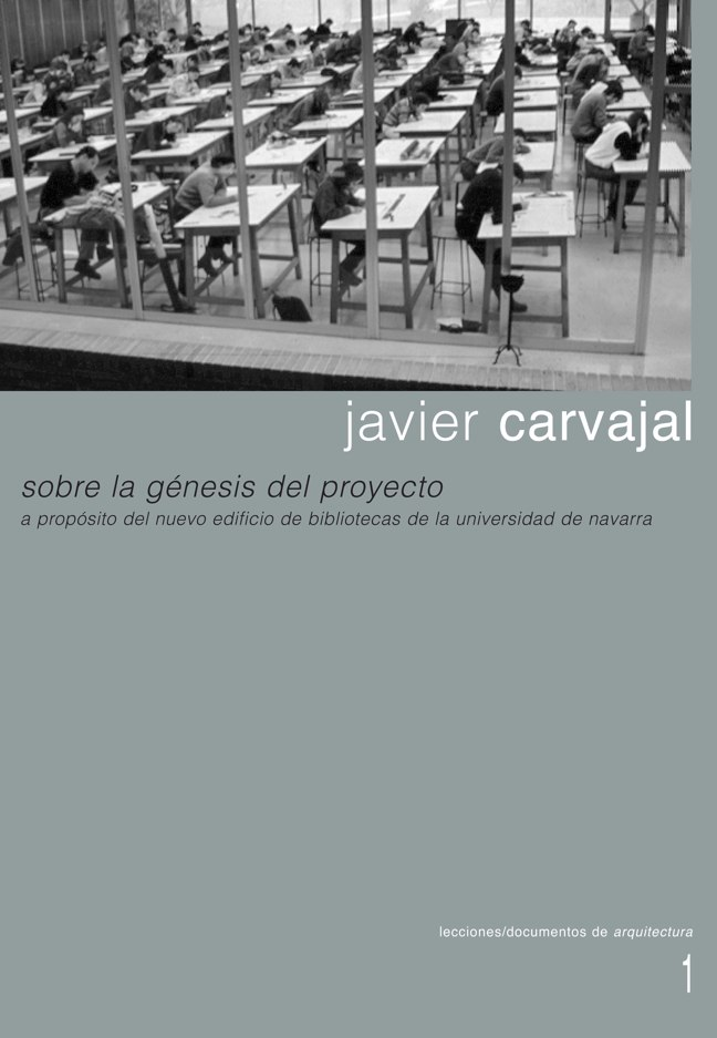 Lecciones 01 I JAVIER CARVAJAL. ArchPAPERS HD Digital Editions. Architecture Magazines & Books