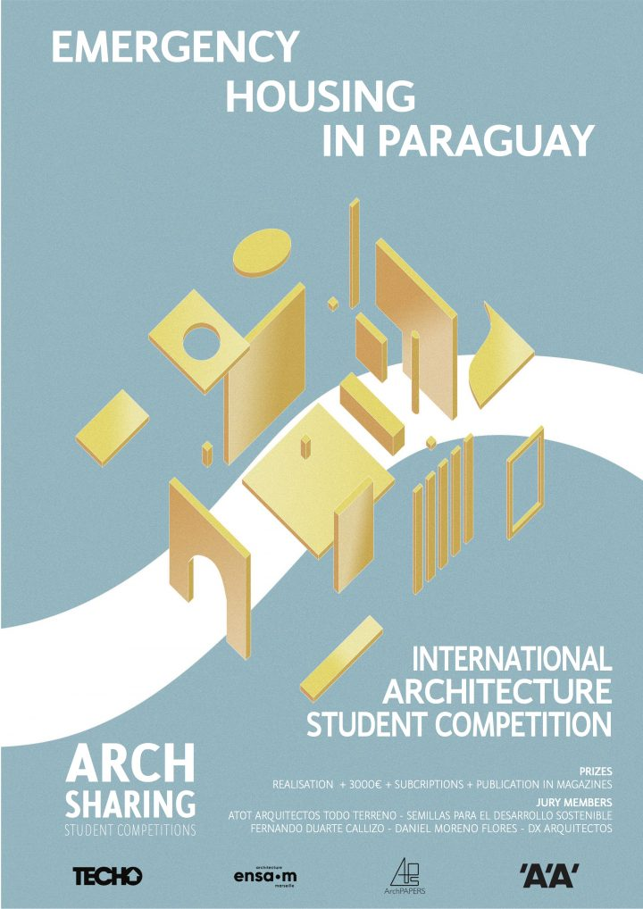 EMERGENCY HOUSING IN PARAGUAY International student/young architect competition